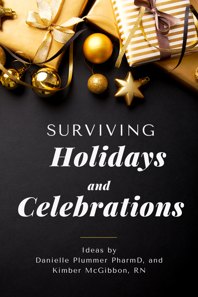 Holiday and Celebration Survival Guide